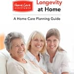 Home Care and Longevity Guide by Home Care Assistance in Dayton, OH